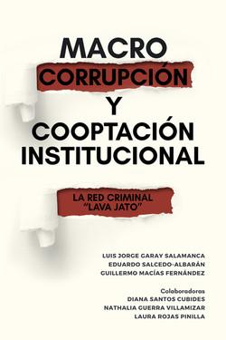 """""""Macro corrupción y cooptación institucional: El Caso Lava Jato"""""""