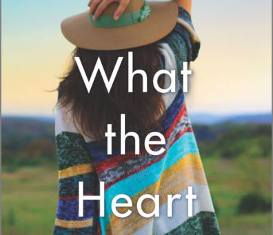What the Heart Wants: Book Review & Author Interview