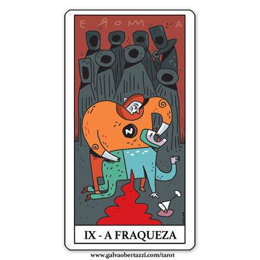 IX - A FRAQUEZA