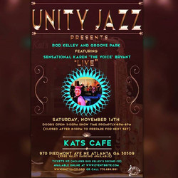 Unity Jazz and Kat's Cafe presents Rod Kelley and Groove Park featuring Dynamic Vocalist Karen Bryan