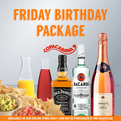 Friday Birthday Package