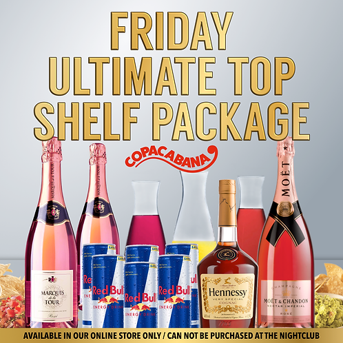 Friday Ultimate Top Shelf Package