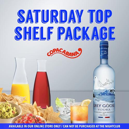 Saturday Top Shelf Package