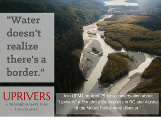 Uprivers & Update on Mount Polley Mine Disaster - Webinar April 25