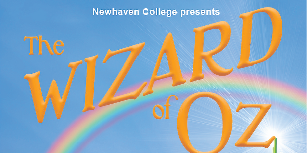 Newhaven College Presents, The Wizard of Oz