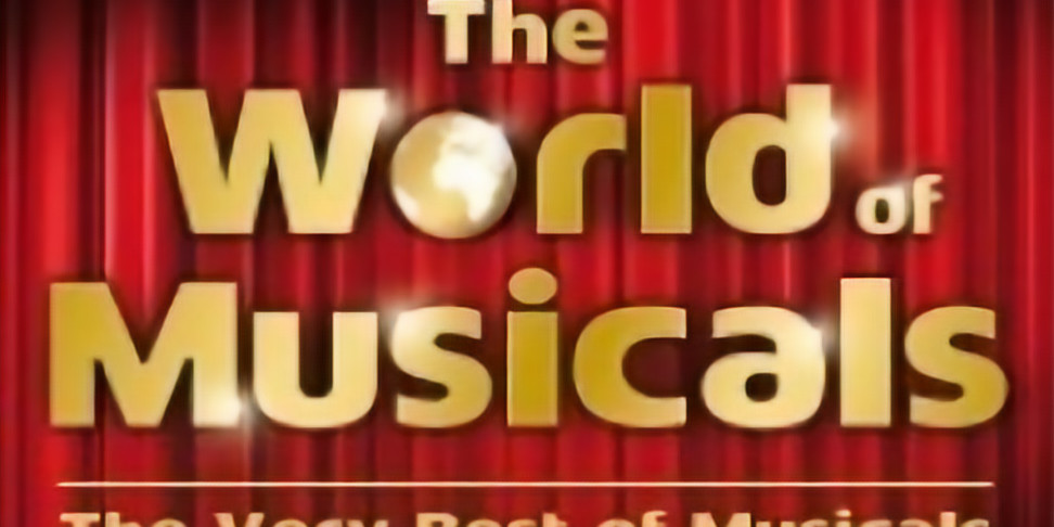 The World of Musicals Tour