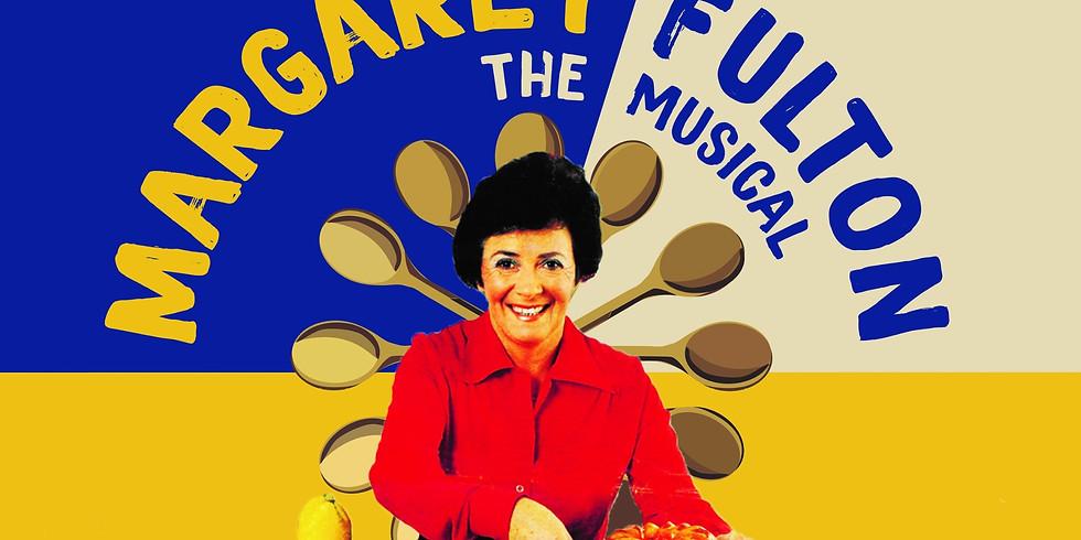 Margaret Fulton - The Musical