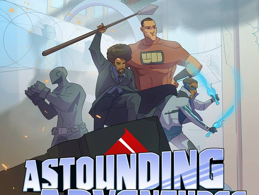 Astounding Adventures and The B.A.R.!