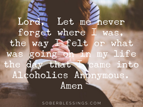 Lord, let me never forget...