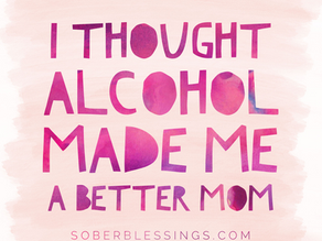 I thought alcohol made me a better mom...the podcast