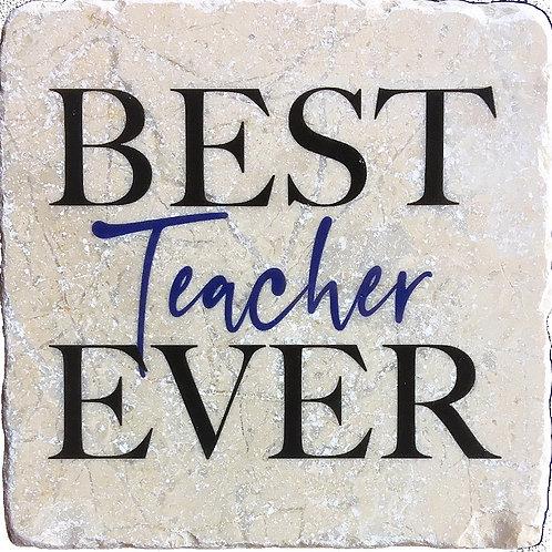 Best Teacher Ever Coaster