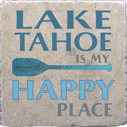 Lake Tahoe is my Happy Place Coaster