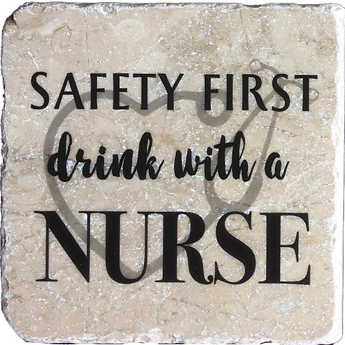Safety First Drink with a Nurse Coaster