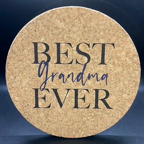 Best Grandma Ever Cork Trivet or Coaster