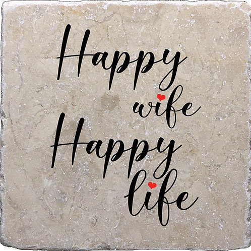 Happy Wife Happy Life Coaster