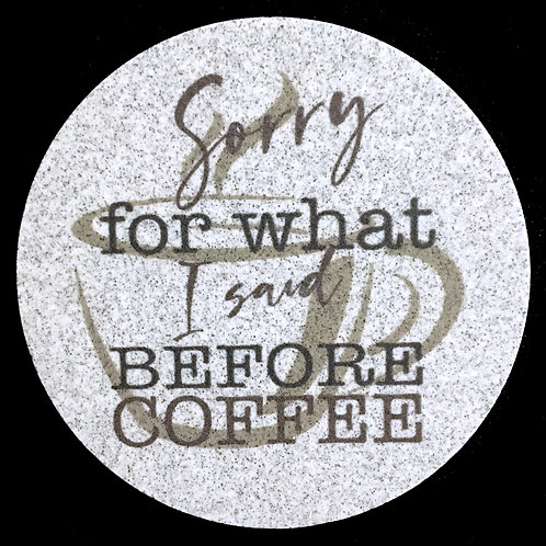 Car Coaster 2-Pack - Sorry For What I Said Before Coffee