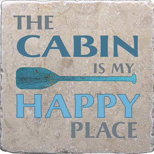 The Cabin is my Happy Place Coaster