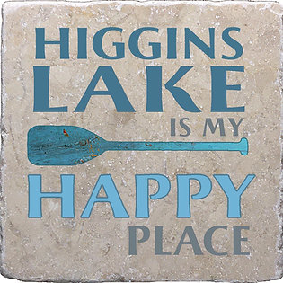 Higgins Lake Is My Happy Place Coaster
