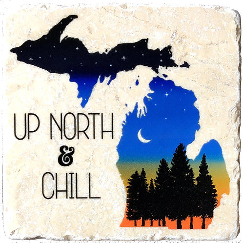 Up North & Chill Michigan Coaster
