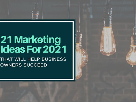 21 Of The Best Marketing Tactics to Grow Your Business in 2021