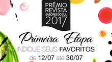 Primeira Etapa das votações para o Prêmio Revista Sabores do Sul 2017