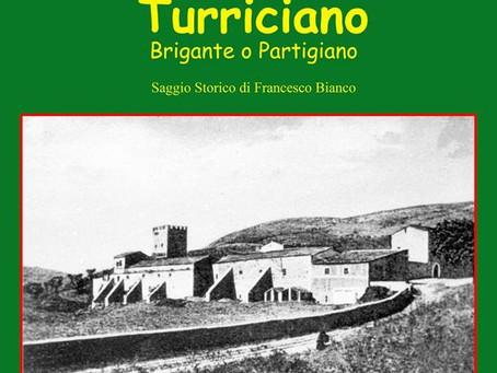 Pasquale Turriciano: memoria di un Brigante Partigiano