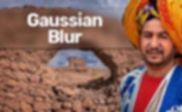 Filters Secrets 4- Gaussian Blur-Article