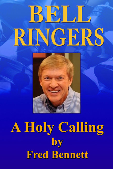 Bell Ringers - A Holy Calling