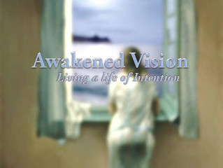 "Opening our eyes to an                   ""Awakened Vision"""