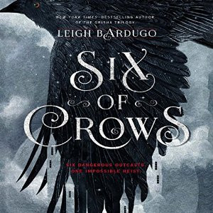 AudioFile Review: SIX OF CROWS