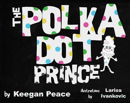 The Polka Dot Prince, Keegan Peace