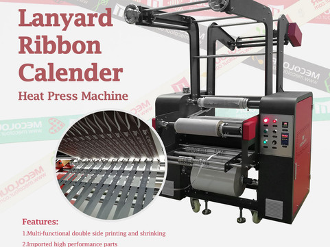 Why Choose Mecolour Lanyard Ribbon Calendar Heat Press Machine?