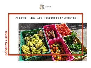 Food commons: as dimensões dos alimentos