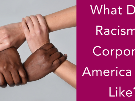 What Does Racism in Corporate America Look Like?