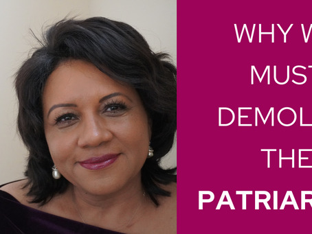 Why We Must Demolish the Patriarchy