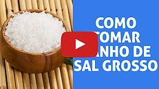 Capa Youtube - Banho Sal Grosso MENOR.jp