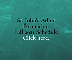 St. John's Adult Formation Fall 2021 Schedule.png