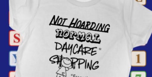 Not Hoarding - Daycare