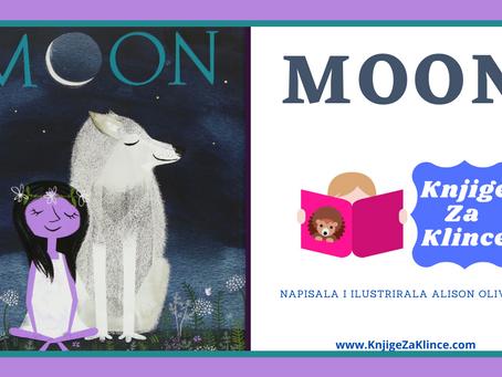 Moon - Slikovnice - Priča da nas podsjeti šta je sloboda i kako da budemo divlji