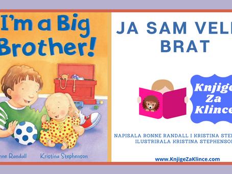 Ja sam veliki brat - Priča o dolazku nove bebe i strpljivosti u čekanju