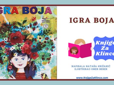 Igra boja - Zbirka najljepših pjesmica za djecu od Nataše Križanić