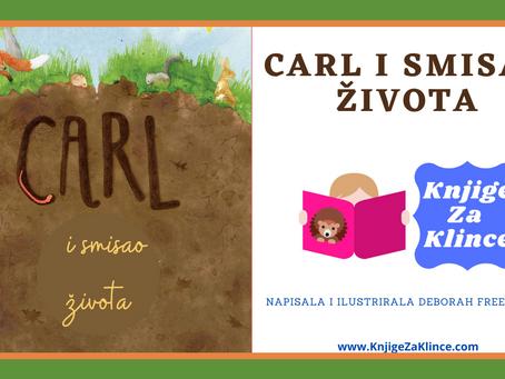 Carl i smisao života - Priča o pronalaženju svoje svrhe i mjesta u životu