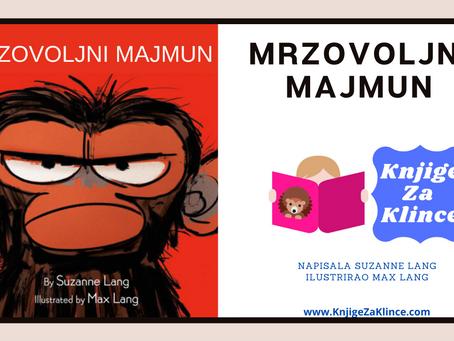 Mrzovoljni majmun - Priča za laku noć i učenje osjećaja i empatije