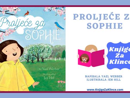 Proljeće za Sophie - Slikovnice - Priča o važnosti strpljenja i dolazka proljeća