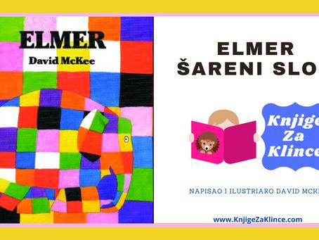 """Elmer, Šareni Slon - Priča o samopouzdanju i važnosti svoga""""ja"""""""