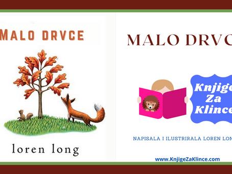 Malo Drvce - Slikovnice - Priča za prevladavanje straha od životnih promjena