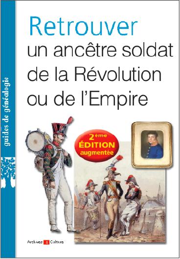 Retrouver un soldat de la Révolution ou de l'Empire