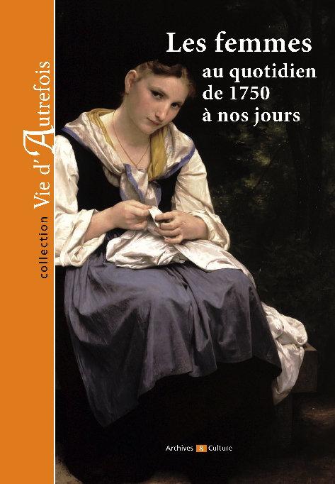 Les femmes de 1750 à nos jours