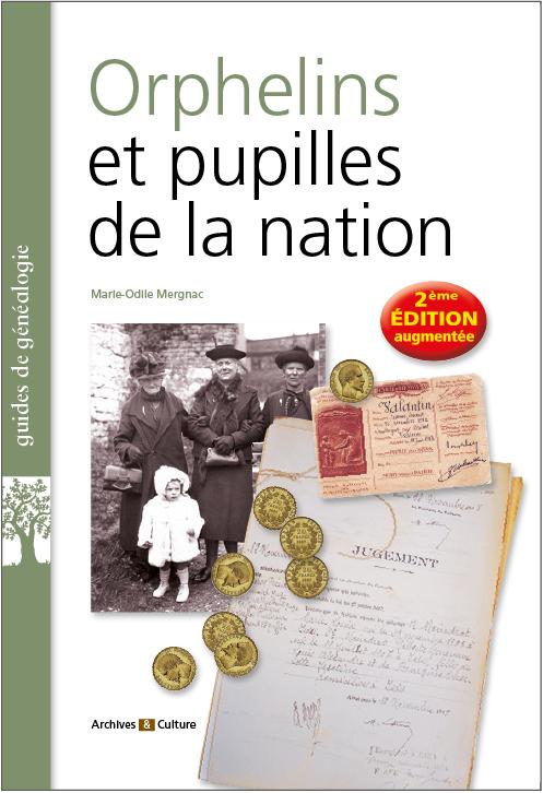 Orphelins et pupilles de la nation (2e édition augmentée)