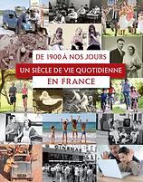 Histoire de la vie quotidienne de 1900 à nos jours